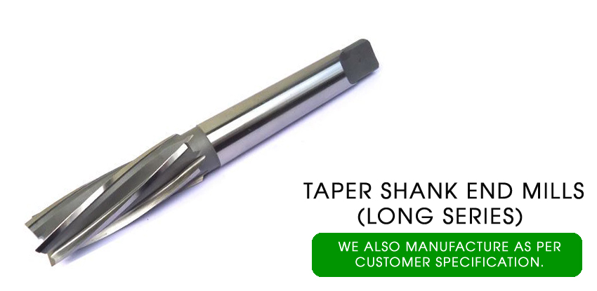 taper shank end mills long series